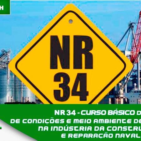 NR 34  Condições e Meio Ambiente de Trabalho na Indústria da Construção e Reparação Naval – Admissional